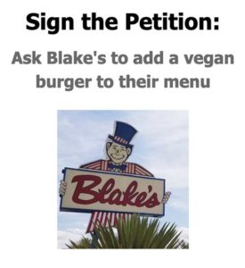 Sign the Petition: Ask Blake's to add a vegan burger to their menu