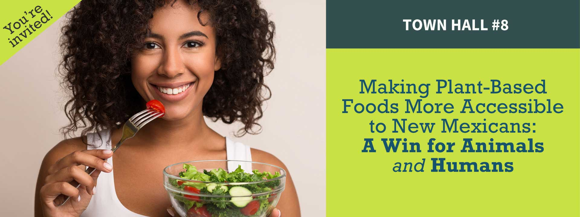 Virtual Town Hall #8 - Making Plant-Based Foods More Accessible to New Mexicans: A Win for Animals and Humans